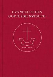 Evangelisches Gottesdienstbuch: Nach der neuen Perikopenordnung